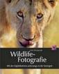 "Uwe Skrzypczak, ""Wildlife-Fotografie - Mit der Digitalkamara unterwegs in der Serengeti"""
